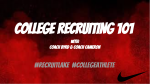 RECRUITING 101- high school athletes that want to compete collegiately