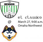 3/27 El Classico! Boys Varsity Soccer @ Northwest, 9 a.m.
