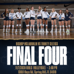 FHSAA FINAL FOUR – BISHOP MCLAUGHLIN HURRICANES VS TRINITY CELTICS VOLLEYBALL GAME!