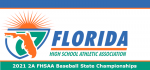 2021 2A FHSAA Baseball State Championships