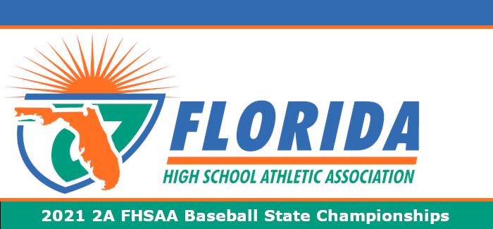 2021 FHSAA 2A Baseball Championship