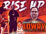 New Girls Basketball Coach: Shane Lowry