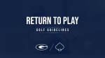 Return to Play- Golf Guidelines