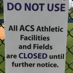 ACS Athletic Facilities Closed