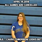 April 19th Baseball and Softball Games All Cancelled