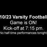 10/23 Varsity Football – Game is On!