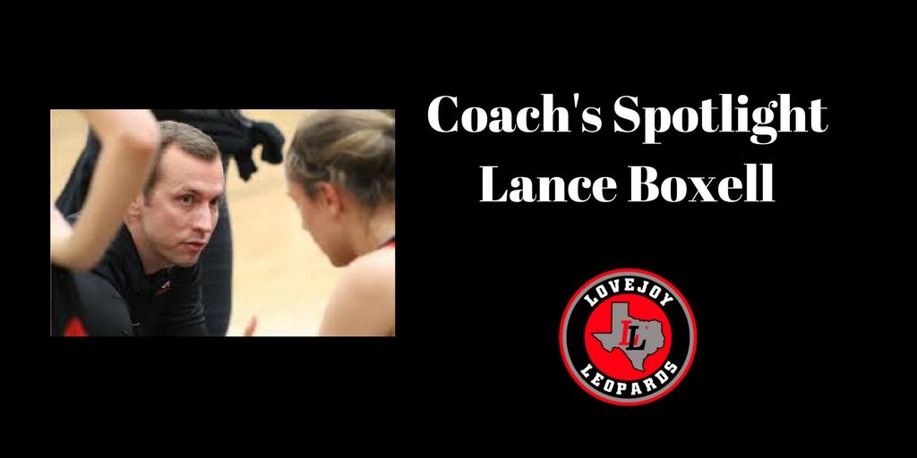 Coach's Spotlight:  Lance Boxell