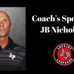 Coach's Spotlight:  JB Nicholson