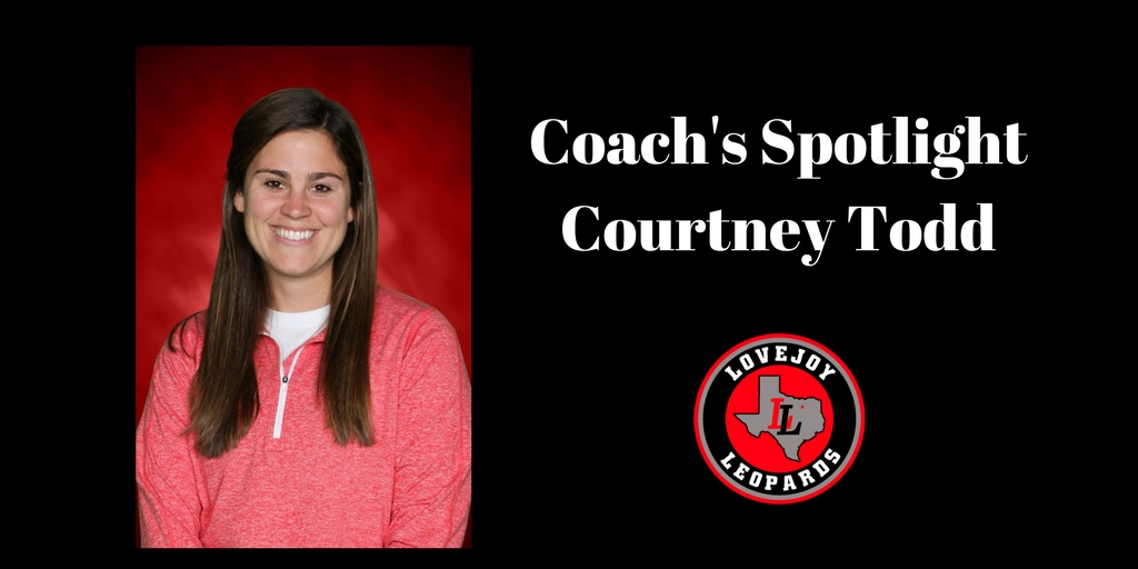 Coach's Spotlight:  Courtney Todd – Lovejoy Soccer