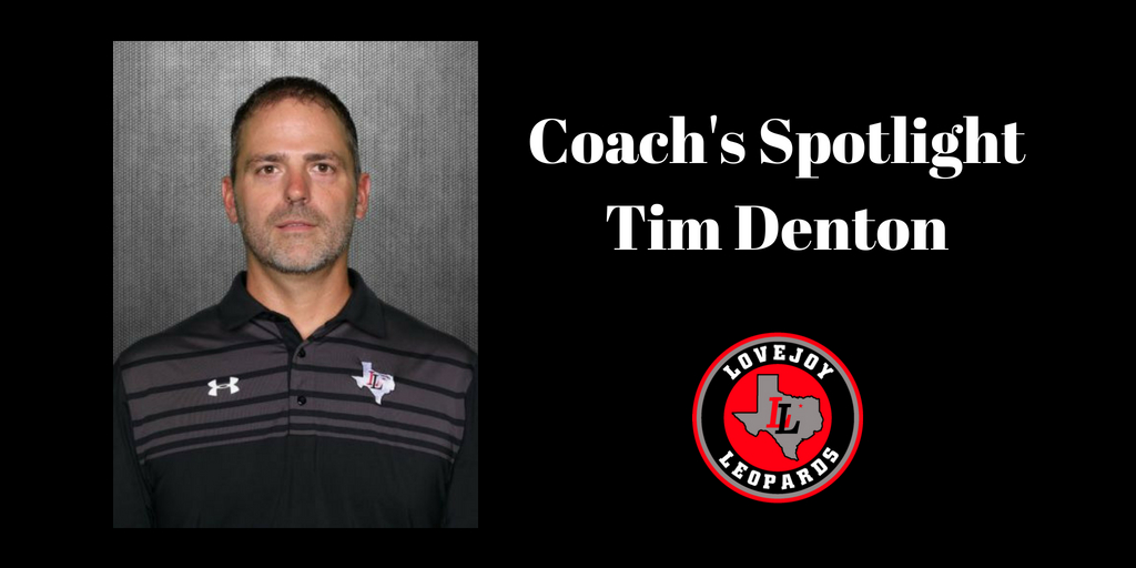 Coach's Spotlight:  Tim Denton