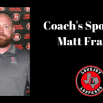 Coaches Spotlight:  Matt Franks