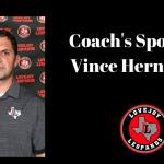 Coach of the Week – Vince Hernandez