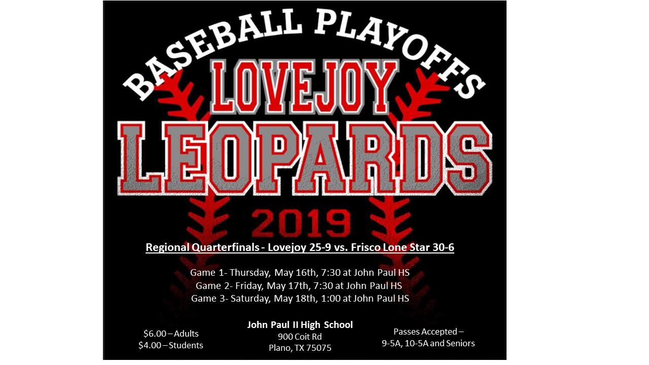 Lovejoy Baseball Playoff Run – Regional Quarterfinals