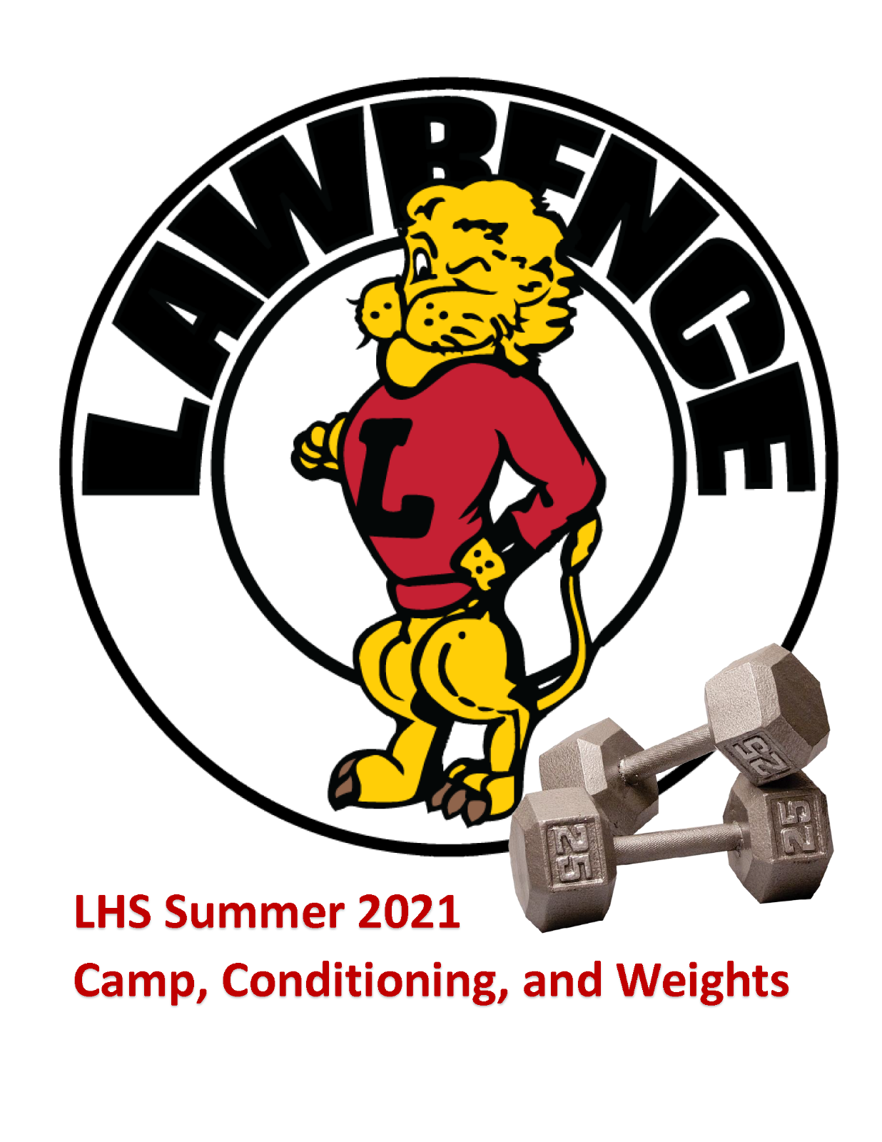 LHS Summer Camp, Conditioning, and Weights Info