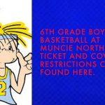 1/7/21 6th Grade Boys' Basketball at Muncie Northside – Fan & Ticket Information