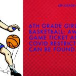 1/25/21 6th Grade Girls' Basketball at Hagerstown – Ticket and Fan Information