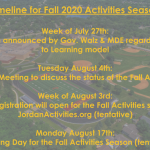 Updated Timeline for Fall Activities Season