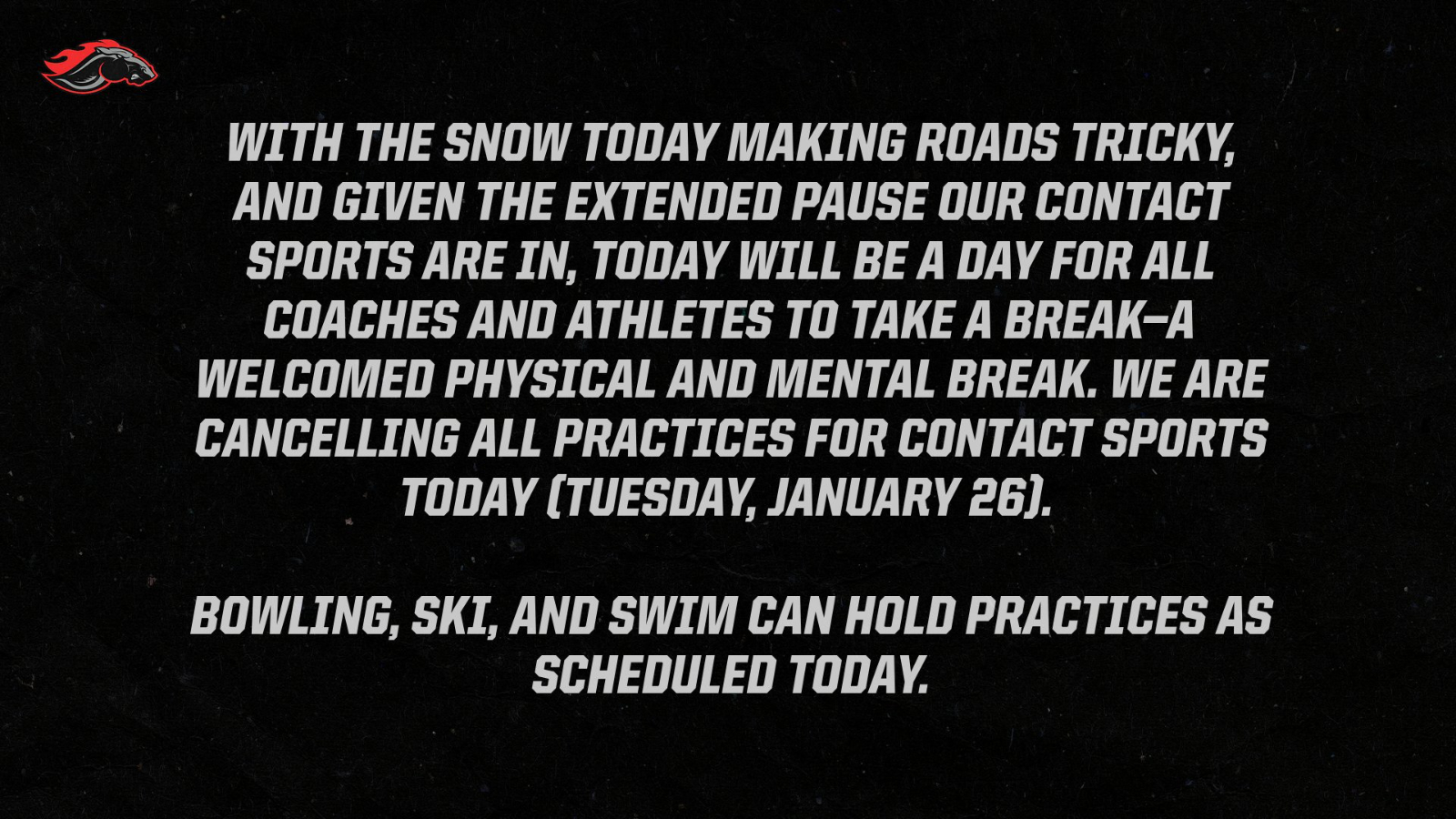 Contact Sport Practices Cancelled For Today, 1/26