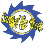 Cane of the Week – Week 8