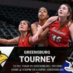 Girls Basketball @ Greensburg Tournament – 12/30