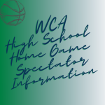 WCA HS Home Game Spectator Information