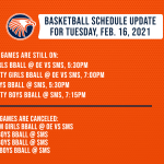 SCHEDULE UPDATE: Boys & Girls Basketball Games on Tuesday, February 16, 2021