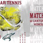Boys Tennis begins the Season at Canyon View Today
