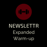 Strength and Conditioning Newsletter- Expanded Warm Up