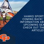 Hawks Sports are Back! Important Information