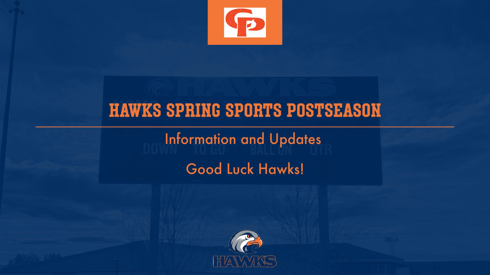 Hawks Postseason Info- Baseball, Golf, Soccer, Softball, Tennis and Track!