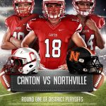 MHSAA Football Playoffs:  Canton vs Northville 10/28/16