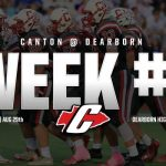 Canton Football Week #1 @ Dearborn – 8/29 – 7:00pm