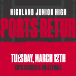 Highland Junior High Sports Set To Begin After Spring Break