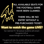 Friday's football game is SOLD OUT.