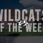 Wildcats of the Week (11/18/19 – 11/24/19)