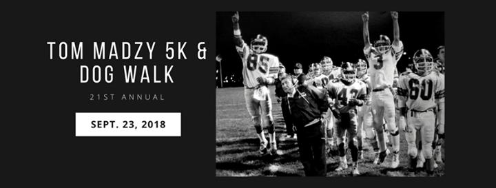21st Annual Tom Madzy 5K Run and Family Dog Walk