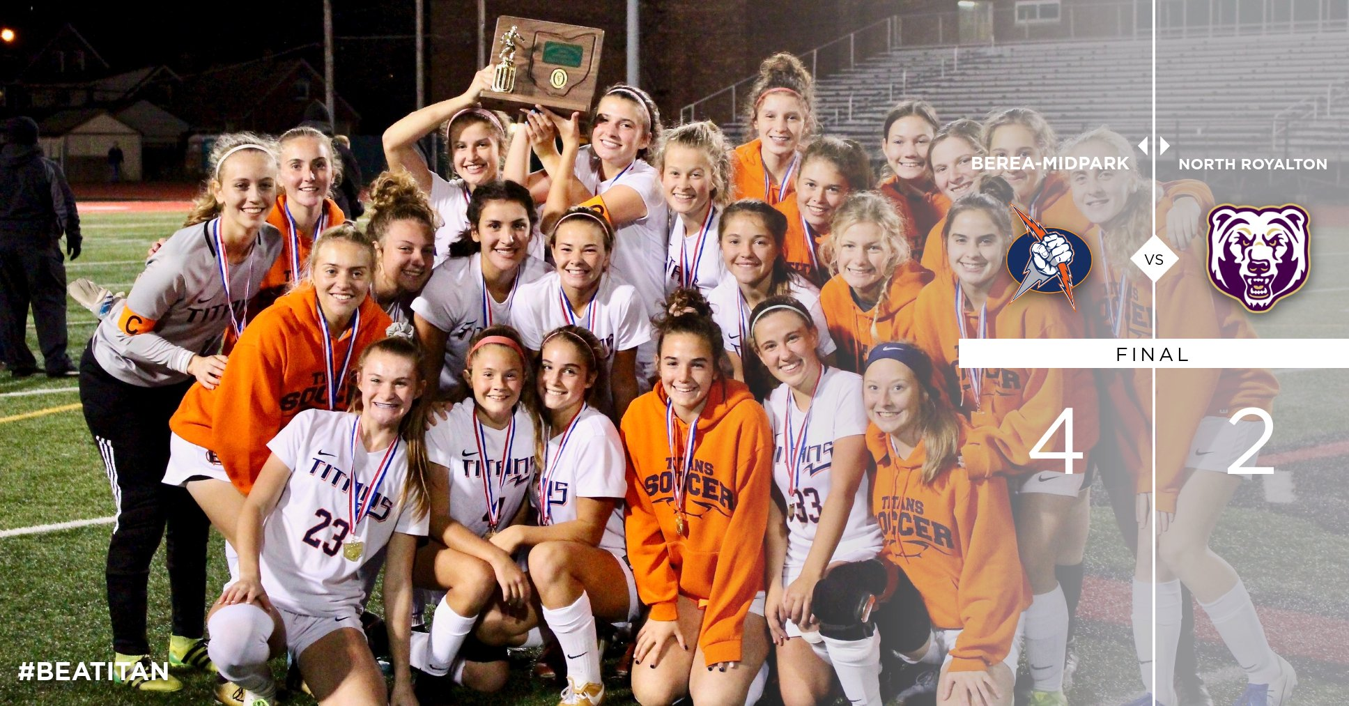 History Made; Berea-Midpark Crowned District Champions with 4 – 2 Win Over North Royalton