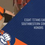 Eight Titans Earn All-Southwestern Conference Recognition