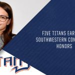 Five Titans Earn All-Southwestern Conference Honors