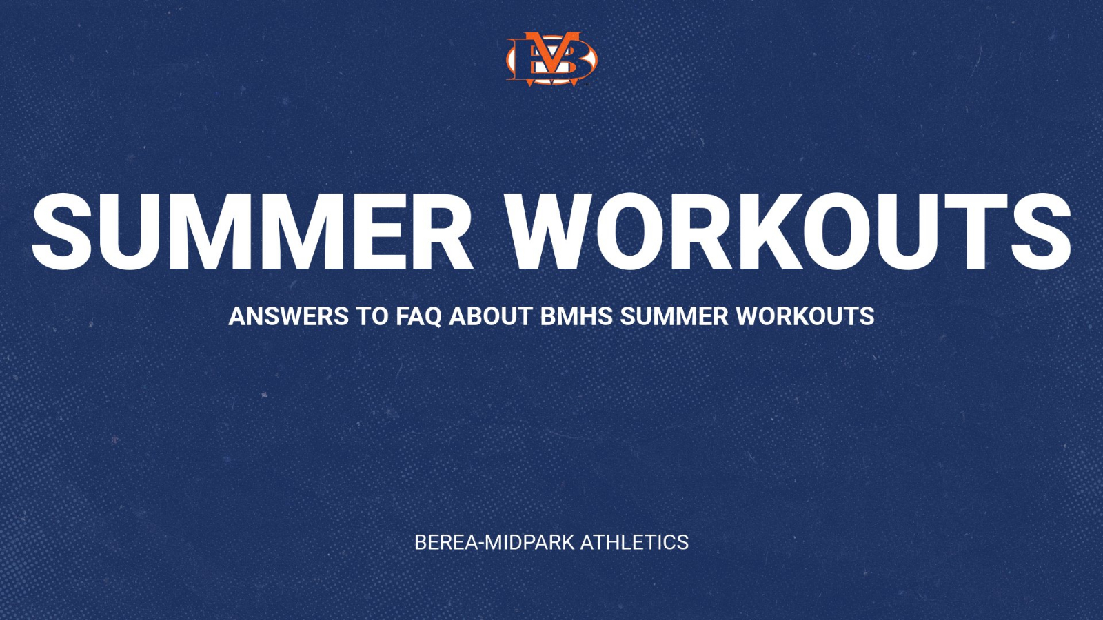 Summer Workouts and Athletic Reopening Frequently Asked Questions