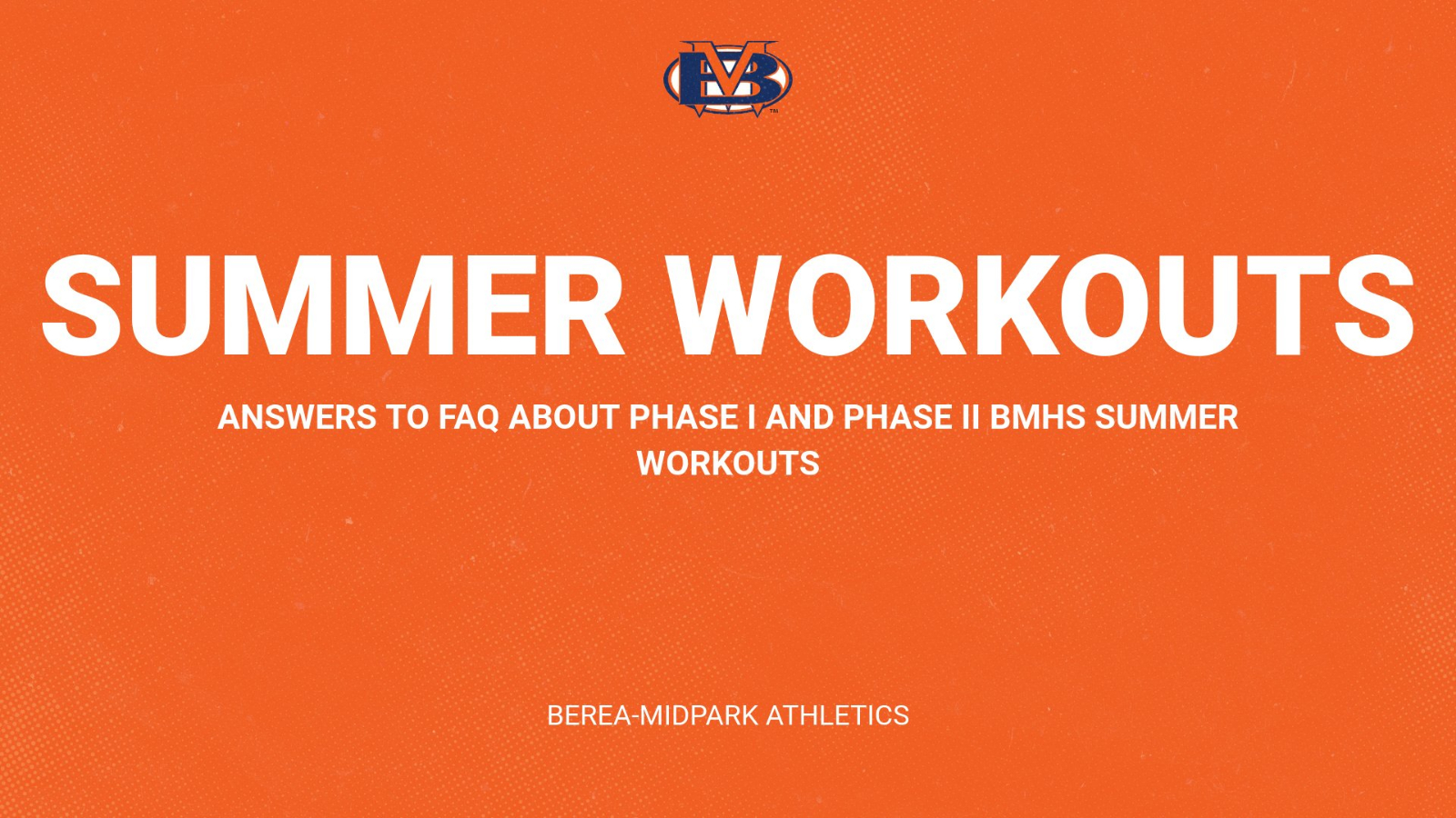 Summer Workouts and Phase II Frequently Asked Questions