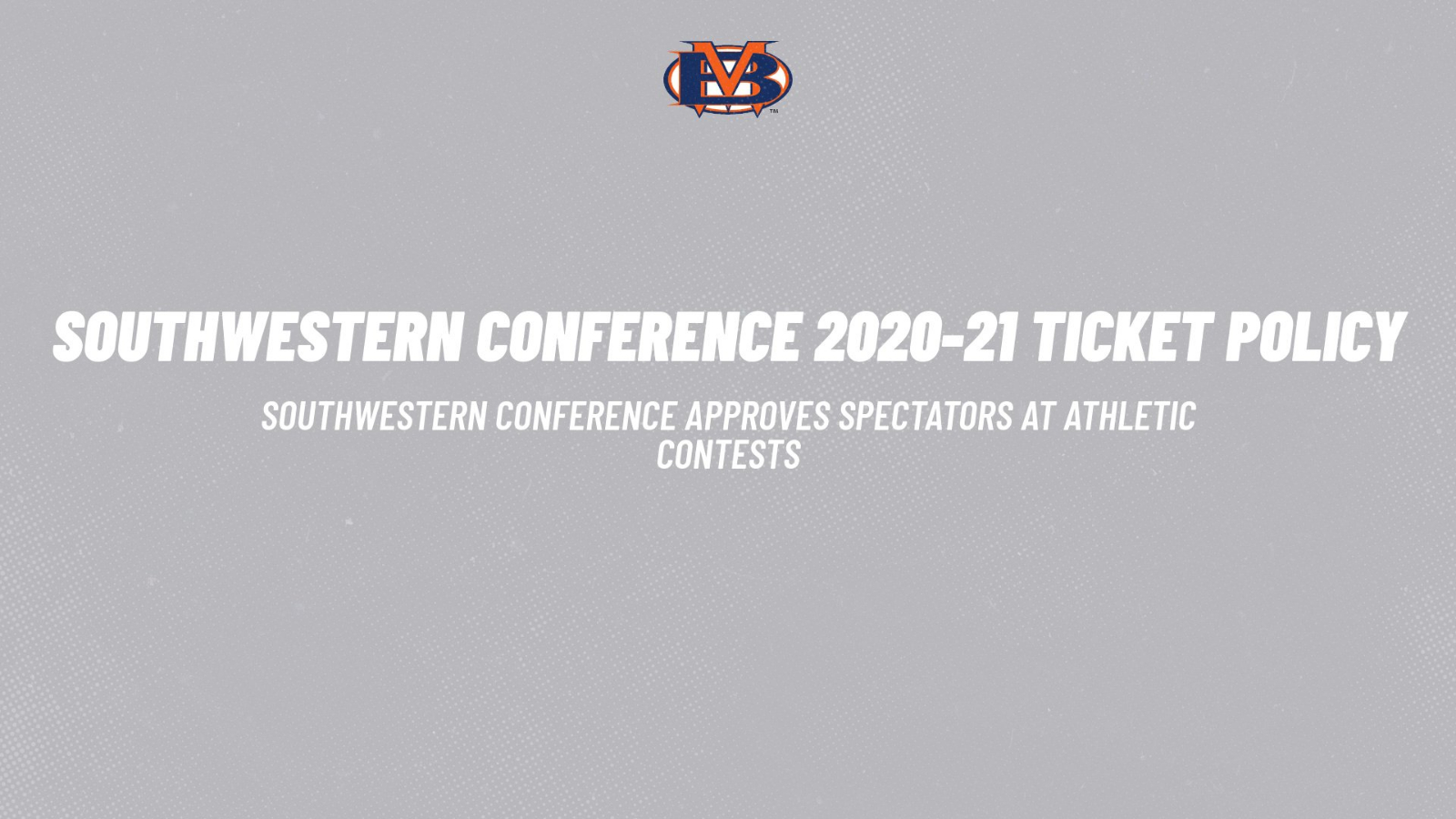 Southwestern Conference Ticket Policy