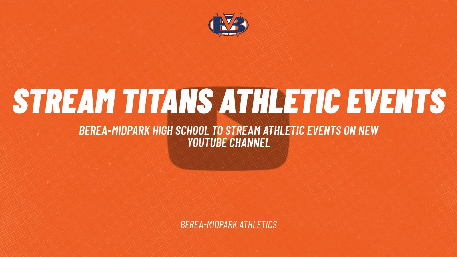 Berea-Midpark Athletics to Stream Athletic Contests on YouTube