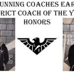 EAST RUNNING COACHES EARN 2019 DISTRICT COACH OF THE YEAR HONORS