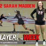 #22 Sarah Madden  Volleyball Player of the Week