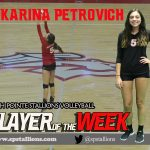 #5 Karina Petrovich VB Player of Week