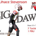 #14 Jhace Stevenson Big Dawg of the Week
