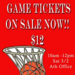 STATE BB Tickets will be sold Saturday  3/2 10am-12pm