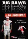 #68 Logan Daye BIG DAWG of the Week