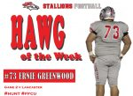 #73 Ernie Greenwood HAWG of the Week